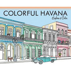 Colorful Havana -Explore and Color