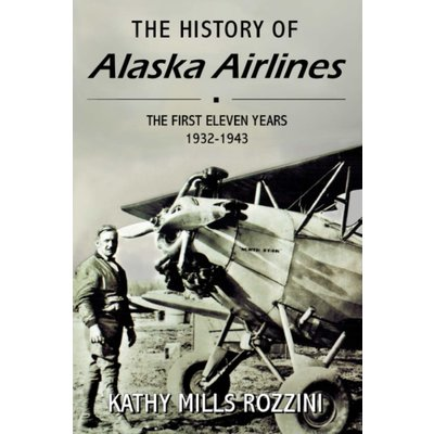 KMR The History of Alaska Airlines