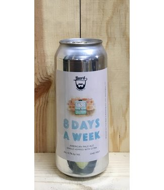 Beer'd 8 Days a Week 16oz can 4pk