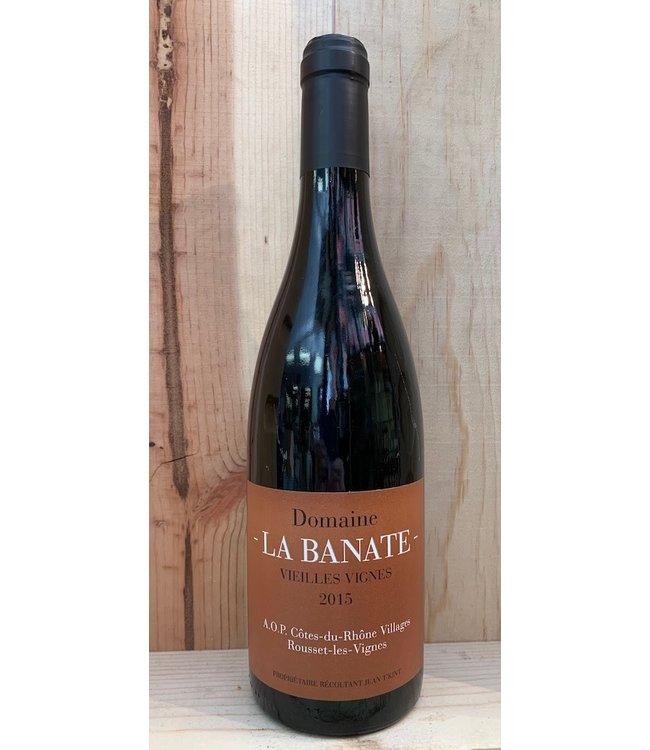 La Banate Cotes du Rhone Villages Rousset Vielles Vignes 2015