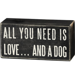 All you need dog box sign 16347