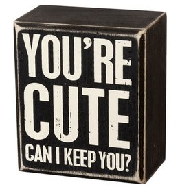 Can I keep you box sign 105468
