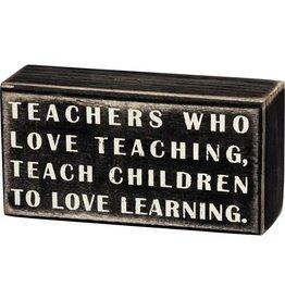 Teachers who love box sign 16341