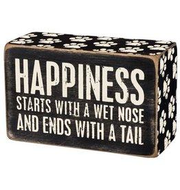 Happiness starts box sign 31145