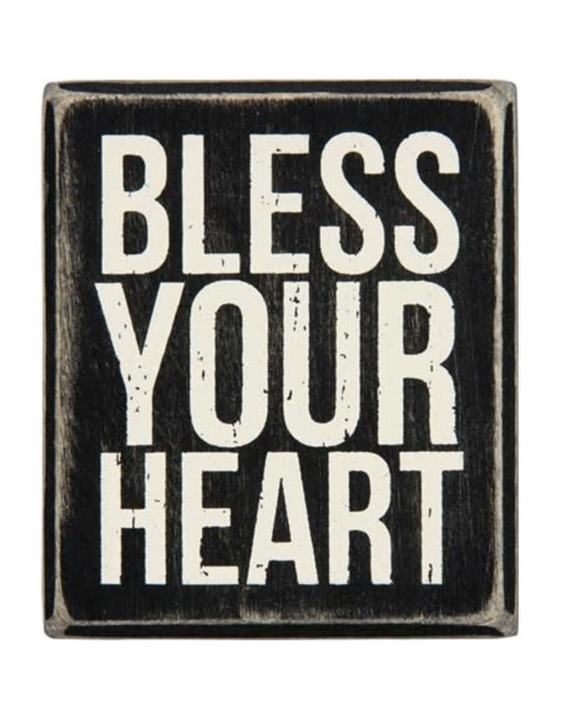 Bless your heart box sign 28604