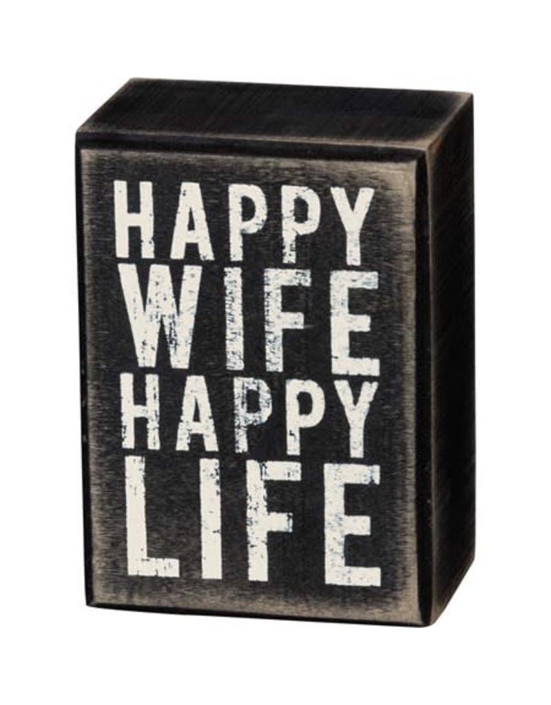 Happy wife box sign 21749