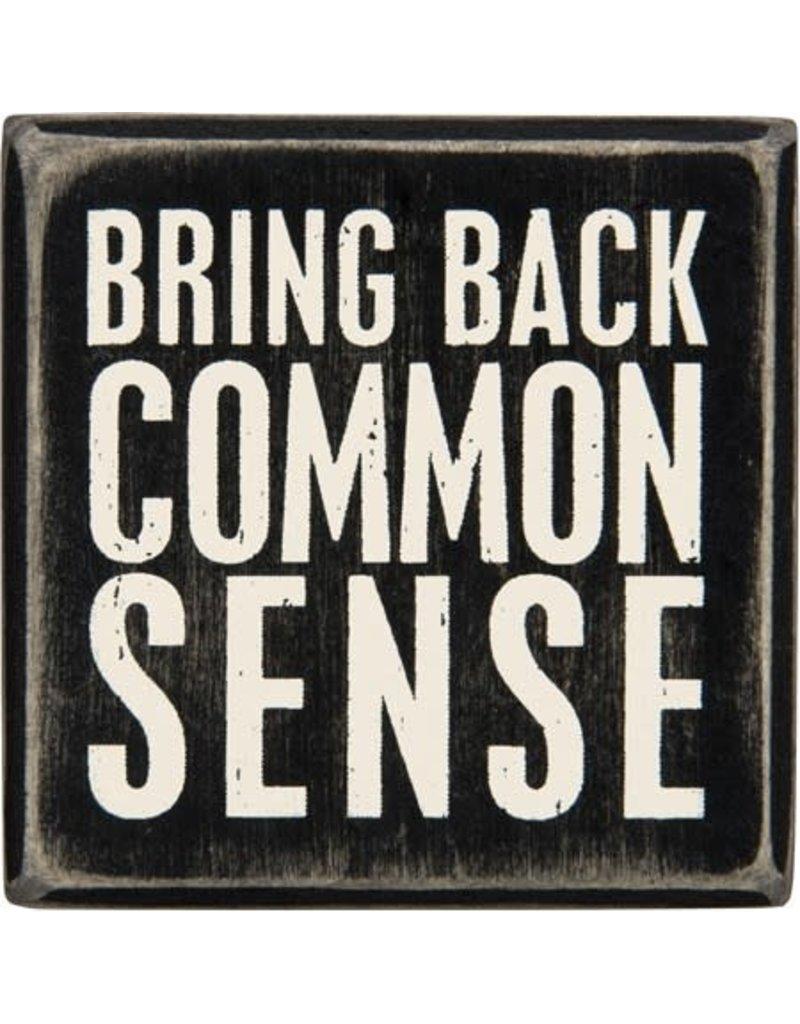 Common sense box sign 28603