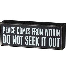 Peace comes box sign 105381