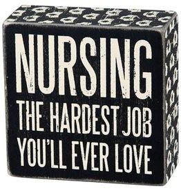 Nurse the hardest thing box sign 24677