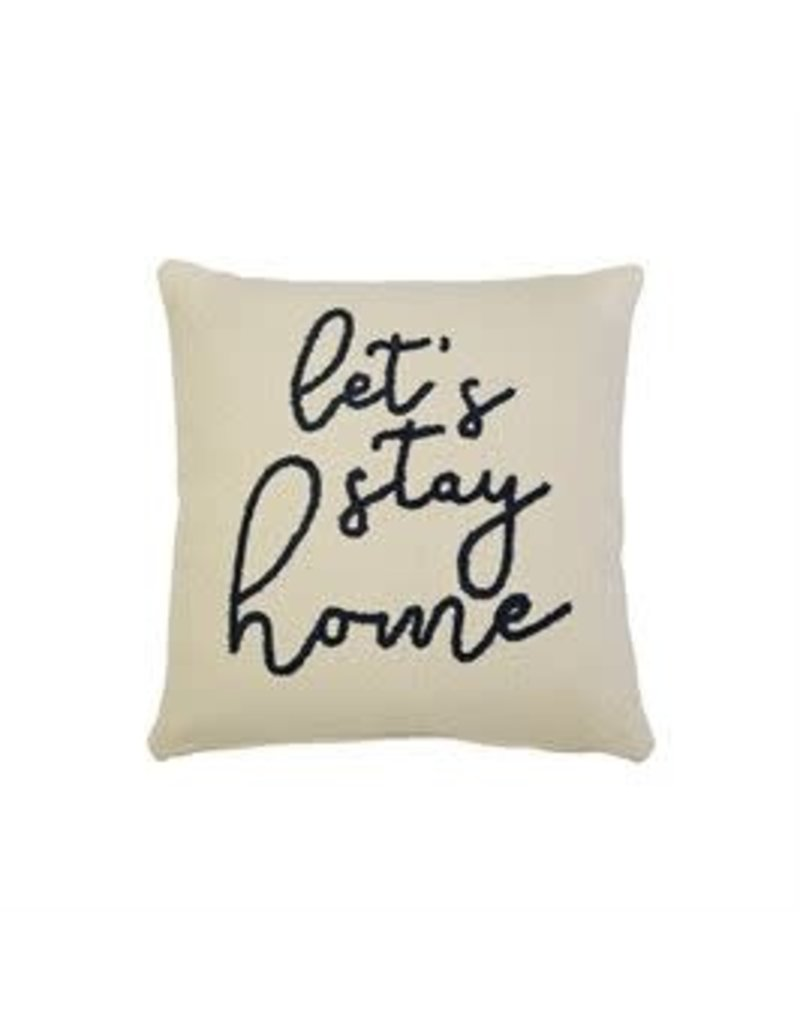 Let's Stay Home Pillow 41600122L