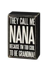 Box Sign - Call Me Nana 107442