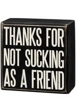 Box Sign - Thanks Friend 107449