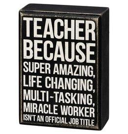 Box Sign - Teacher 107483