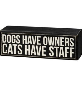 Box Sign - Cats Have Staff 107638