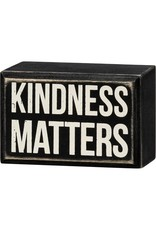 Box Sign - Kindness Matters 107639