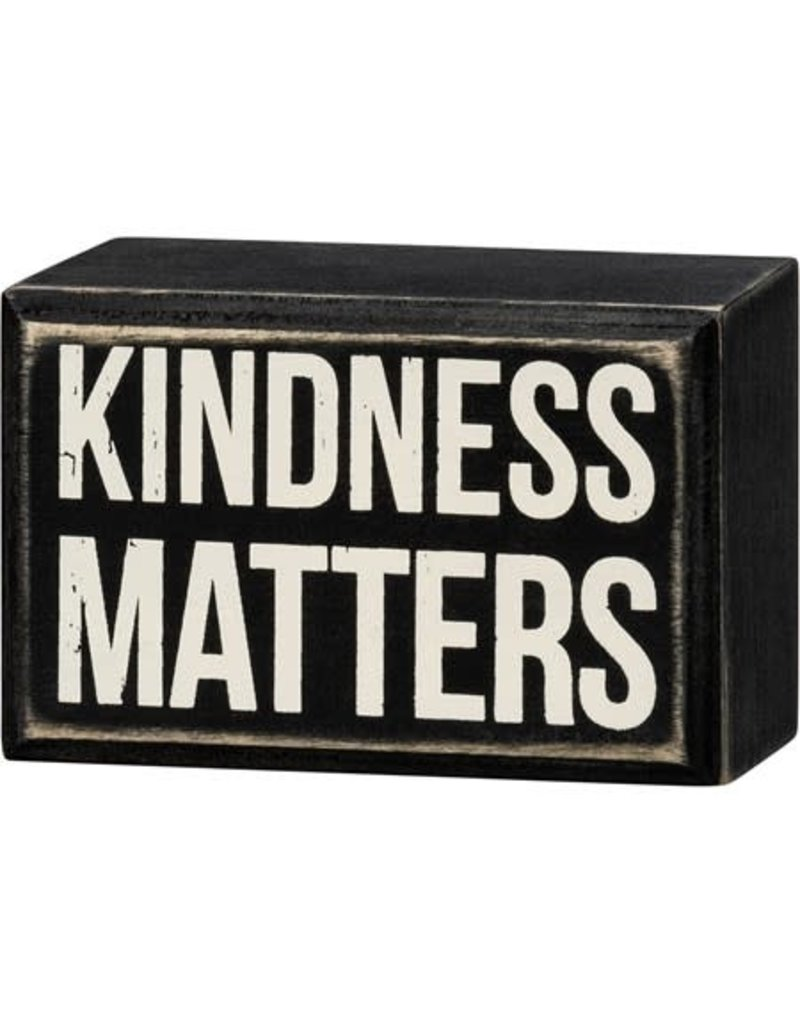 Box Sign - Kindness Matters 107639