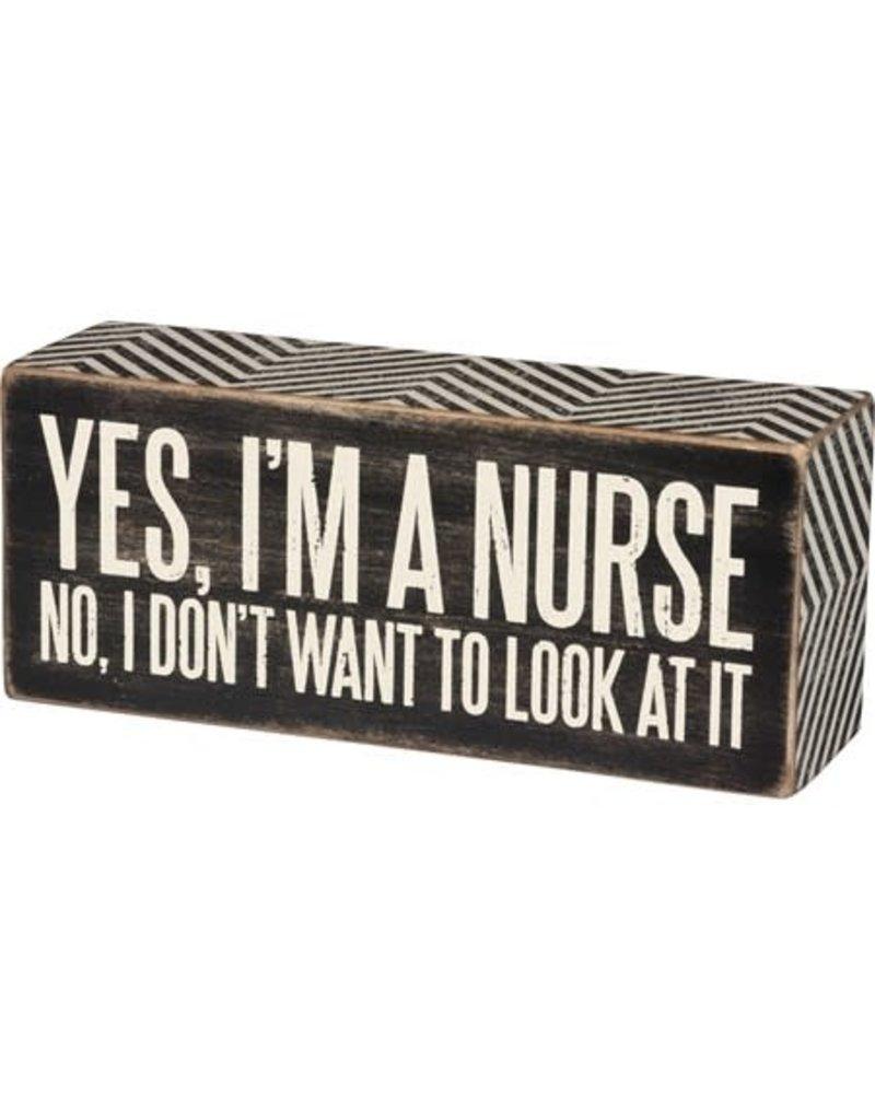 none Box Sign - I'm A Nurse 31135