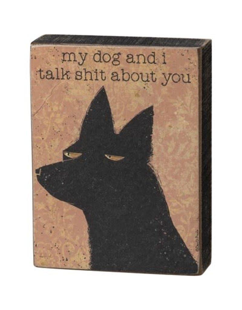 Box Sign - My Dog and I 101695