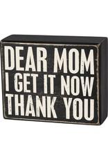 Box Sign - Dear Mom 103463