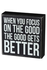 Box Sign - Focus On The Good 105379