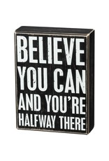 Box Sign - Believe You Can 106038