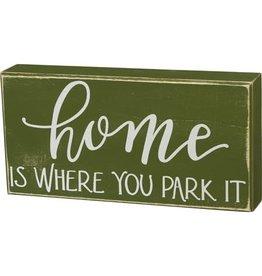 Box Sign - You Park It 106134