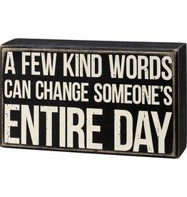 Box Sign - Kind Words 107468