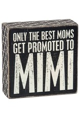 Box Sign - Promoted to Mimi 25163