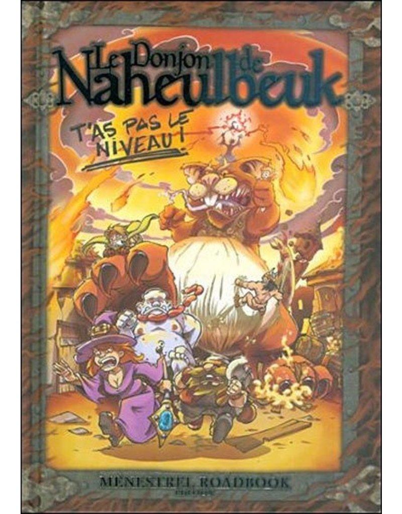 Donjon de Naheulbeuk Donjon de Naheulbeuk.: T'as pas le niveau