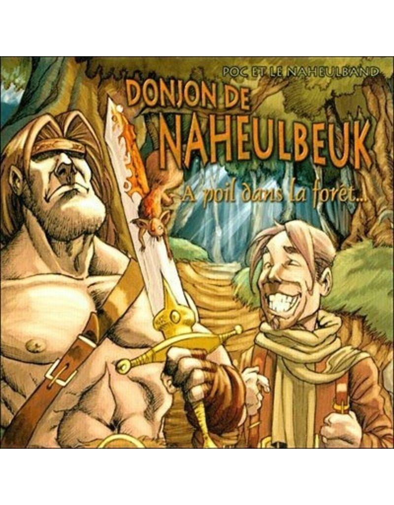 Donjon de Naheulbeuk Donjon de Naheulbeuk - À poil dans la forêt