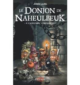 Donjon de Naheulbeuk Donjon de Naheulbeuk : À l'aventure compagnons