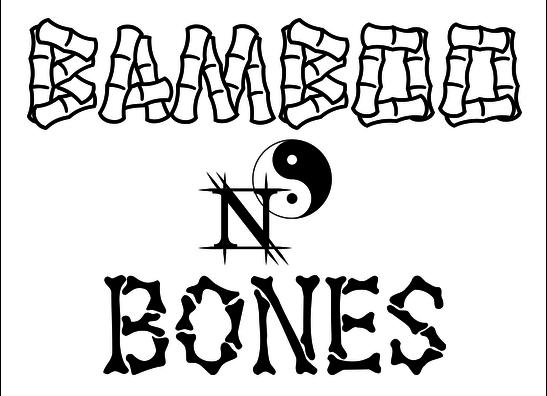 Bamboo n' Bones