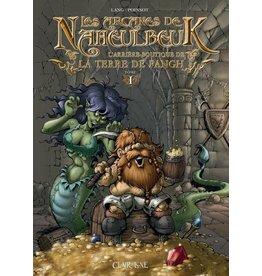 Donjon de Naheulbeuk Les Arcanes de Naheulbeuk Tome 1