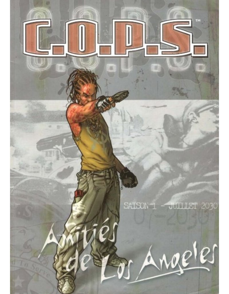 C.O.P.S. C.O.P.S. - Saison 1 - Amitiés de Los Angeles