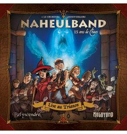 Donjon de Naheulbeuk 15 ans de chaos – Live au Trianon : Naheulband, Belyscendre, MAGOYOND