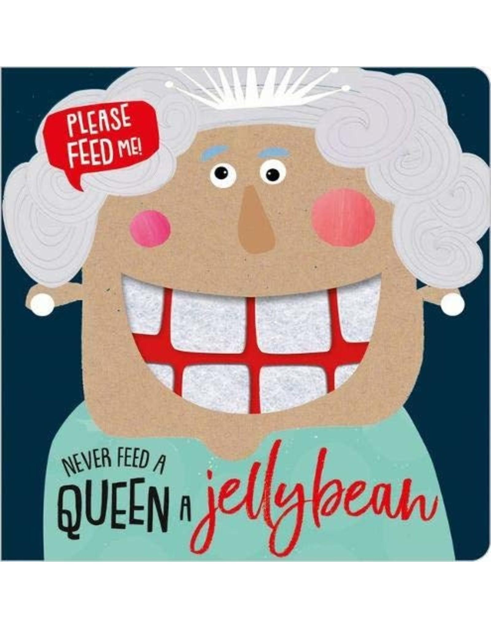 Bare Foot Books Never Feed A Queen A Jellybean (BB)