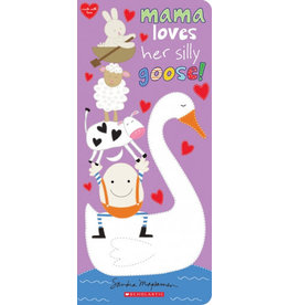 Scholastic Canada Mama Loves Her Little Goose! (BB)