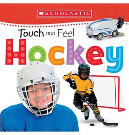 Scholastic Canada Touch and Feel Hockey (BB)