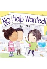 Scholastic Canada No Help Wanted! (HC)