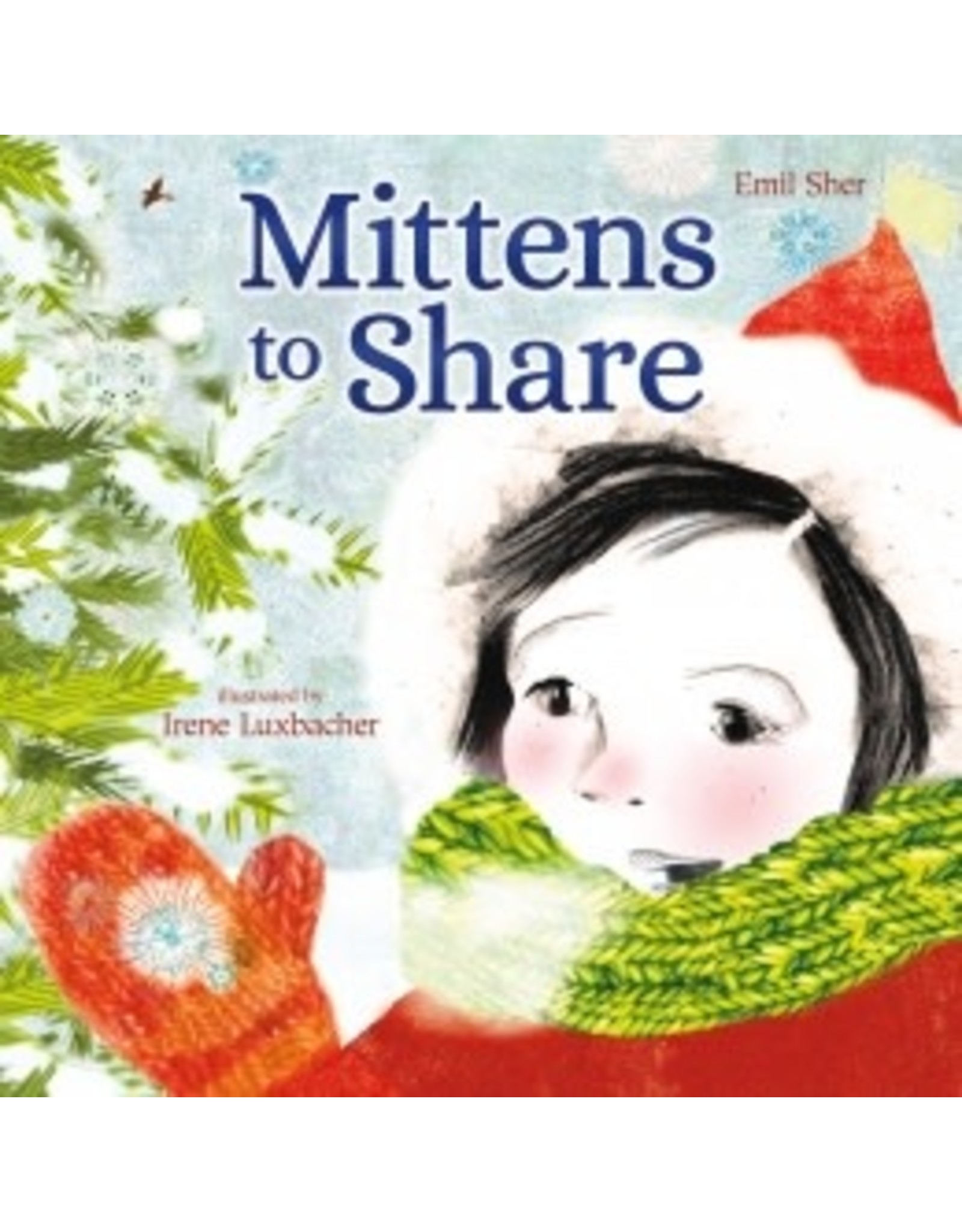 Scholastic Canada Mittens to Share (HC)