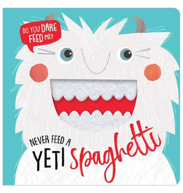 Fire the Imagination Never Feed A Yeti Spaghetti BB