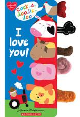 Scholastic Canada Cock-a-doodle-doo, I Love You!
