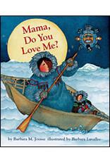 Raincoast Books Mama Do You Love Me?