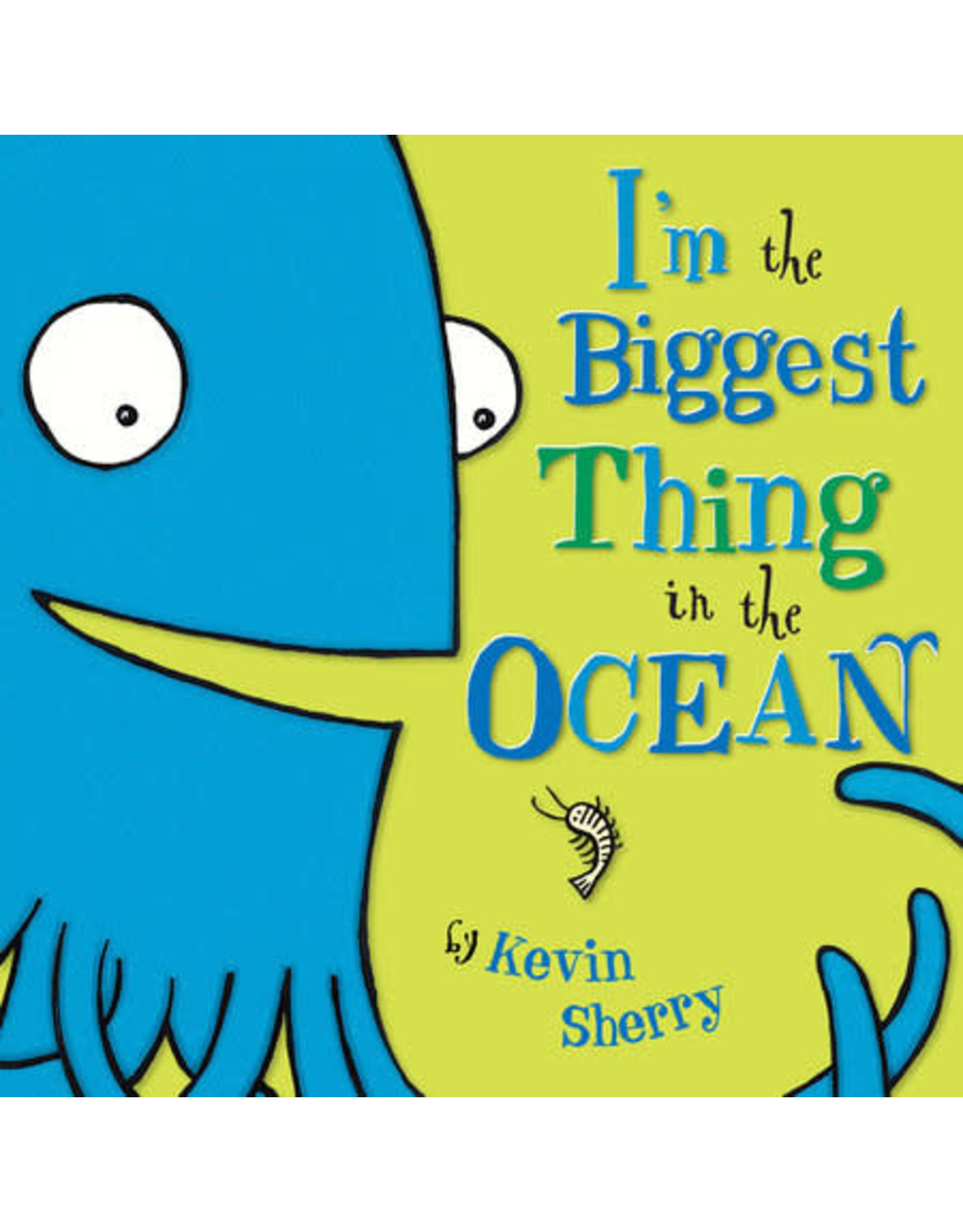 Penguin Random House I'm the Biggest Thing in the Ocean (HC)