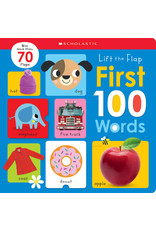 Scholastic Canada First 100 Words (Lift the Flap)