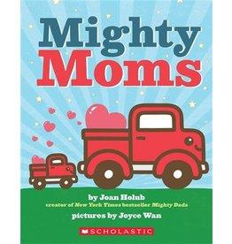 Scholastic Canada Mighty Moms