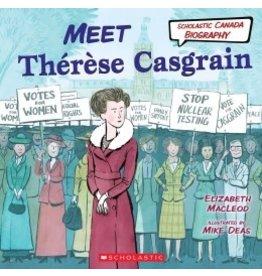 Scholastic Canada Meet Thérèse Casgrain