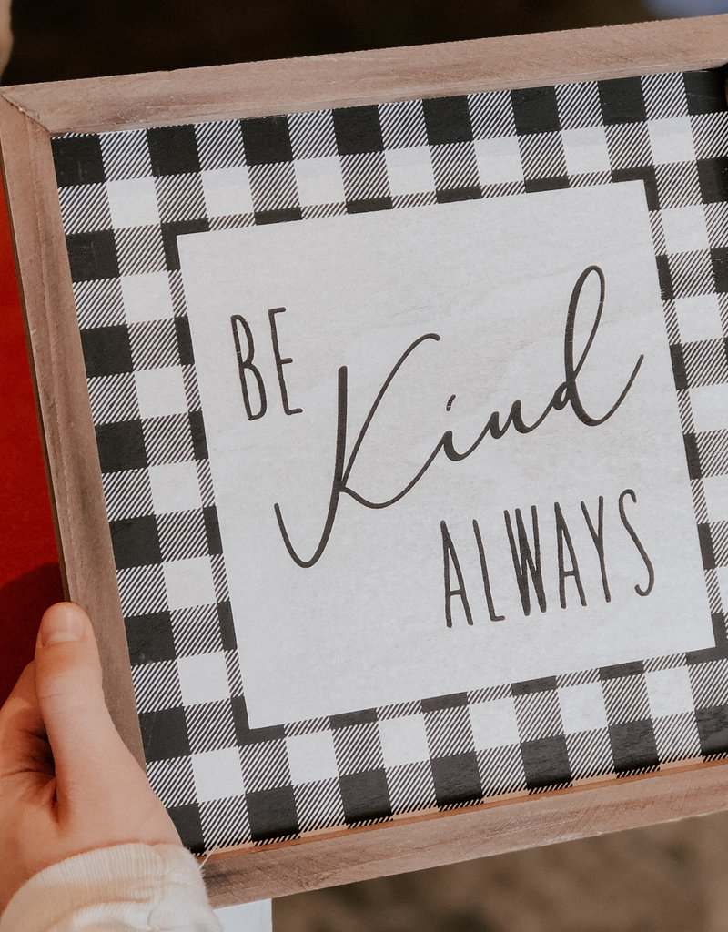 Collins Painting Be Kind Always Sign