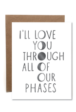 All of Your Phases Card