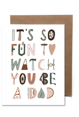 Faire Fun to Watch You Be A Dad Card